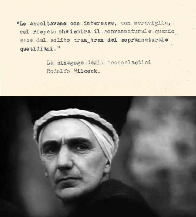 Citazione 01 Rodolfo Wilcock